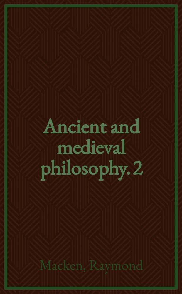 Ancient and medieval philosophy. 2 : Bibliotheca manuscripta Henrici de Gandavo = Генрих Гентский