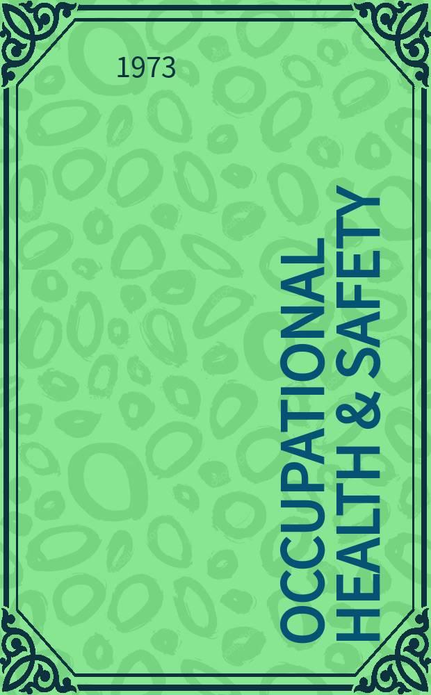 Occupational health & safety : The international journal of occupational health & safety formerly Industrial medicine & surgery. Vol.42, № 1