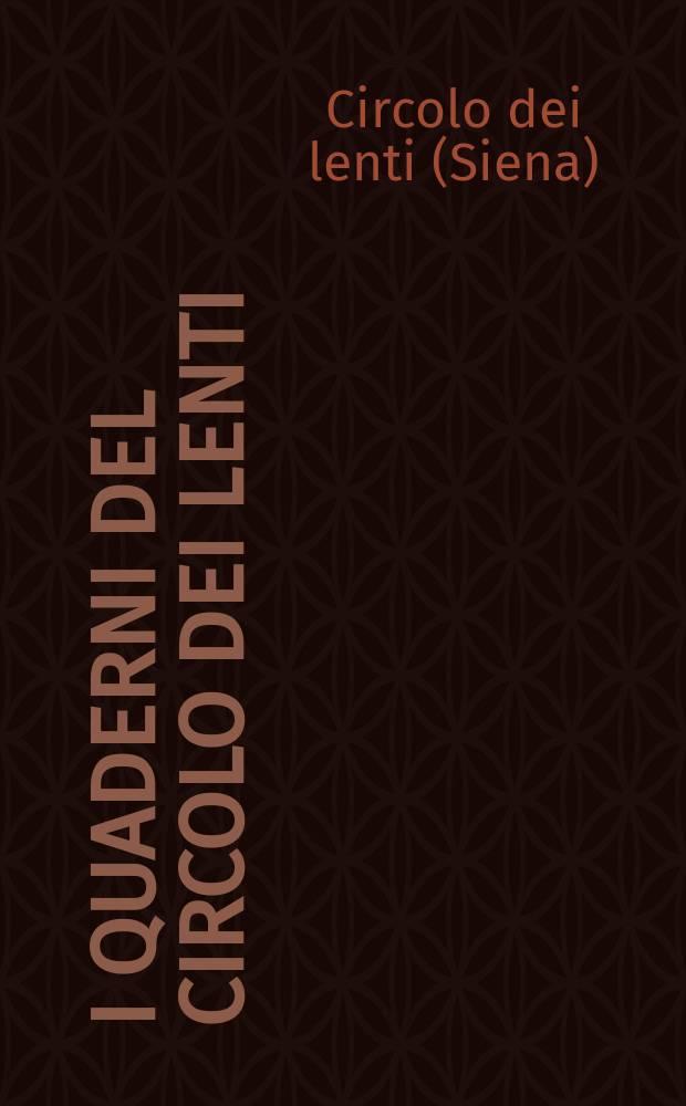 I quaderni del Circolo dei lenti = Журнал кружка Ленти