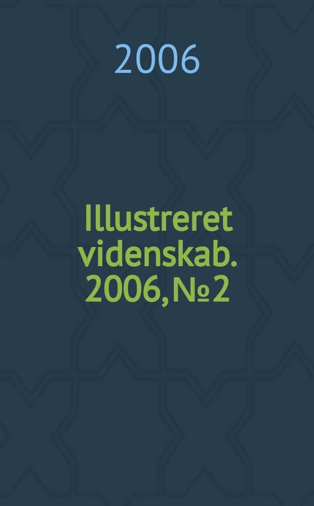 Illustreret videnskab. 2006, № 2
