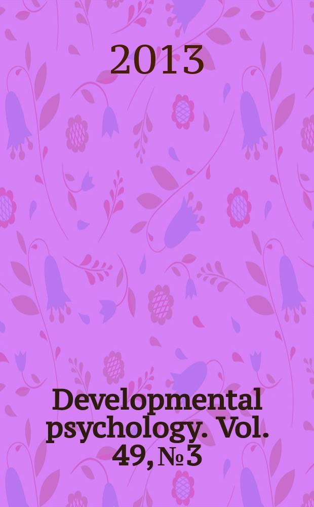 Developmental psychology. Vol. 49, № 3 : Selective social learning = Психология развития