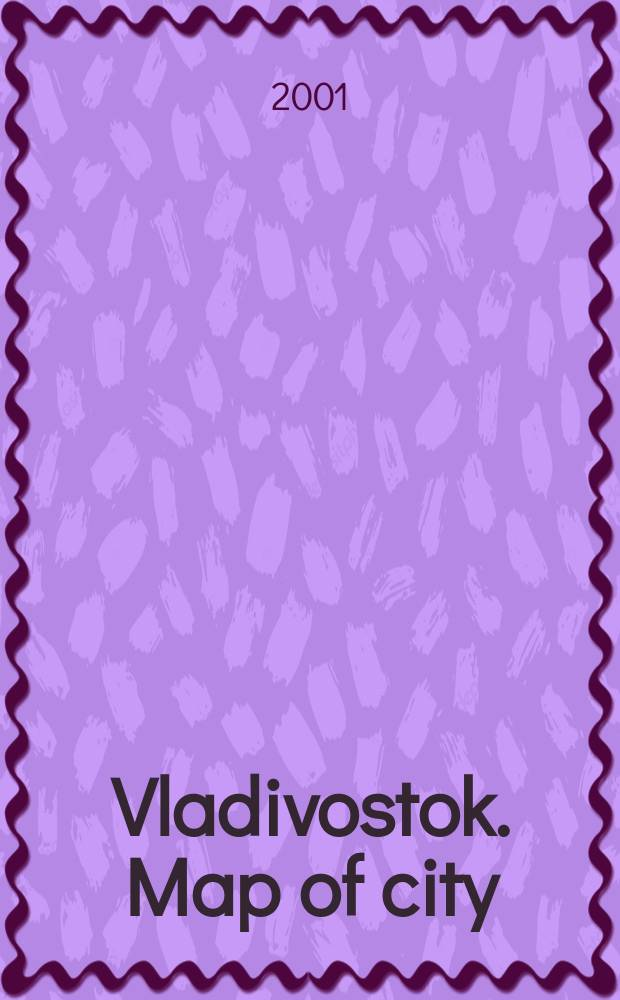 Vladivostok. Map of city