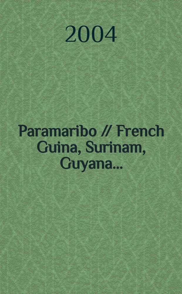 Paramaribo // French Guina, Surinam, Guyana. .