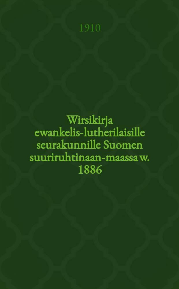 Wirsikirja ewankelis-lutherilaisille seurakunnille Suomen suuriruhtinaan-maassa w. 1886