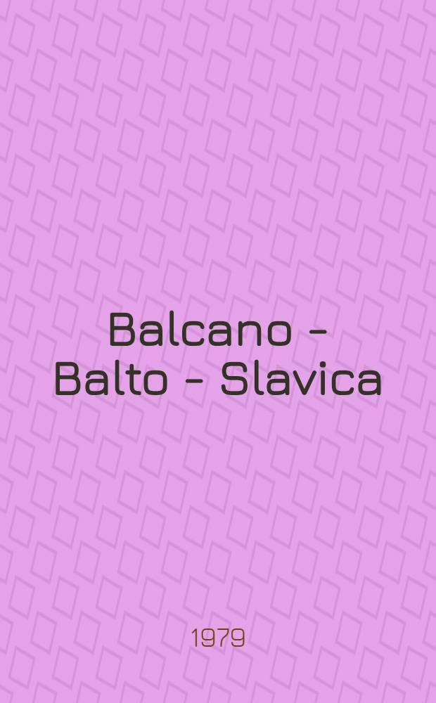 Balcano - Balto - Slavica : Симпоз. по структуре текста : Предвар. материалы и тез