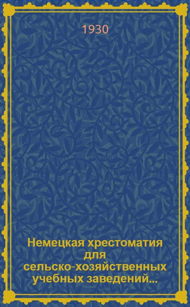 Немецкая хрестоматия для сельско-хозяйственных учебных заведений .. : Вып. 1-. Вып. 1 : Основы естествознания и сельского хозяйства
