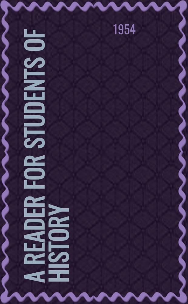 A reader for students of history : [Книга для чтения для студентов исторического факультета]. [Ч.] 2