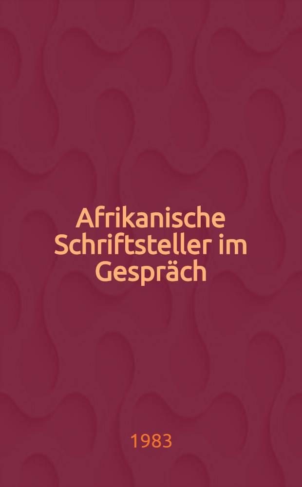Afrikanische Schriftsteller im Gespräch : die Funktion mod. afr. Lit
