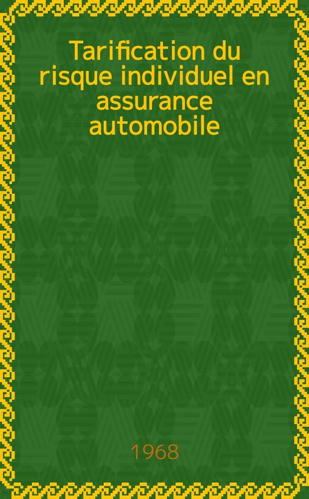 Tarification du risque individuel en assurance automobile