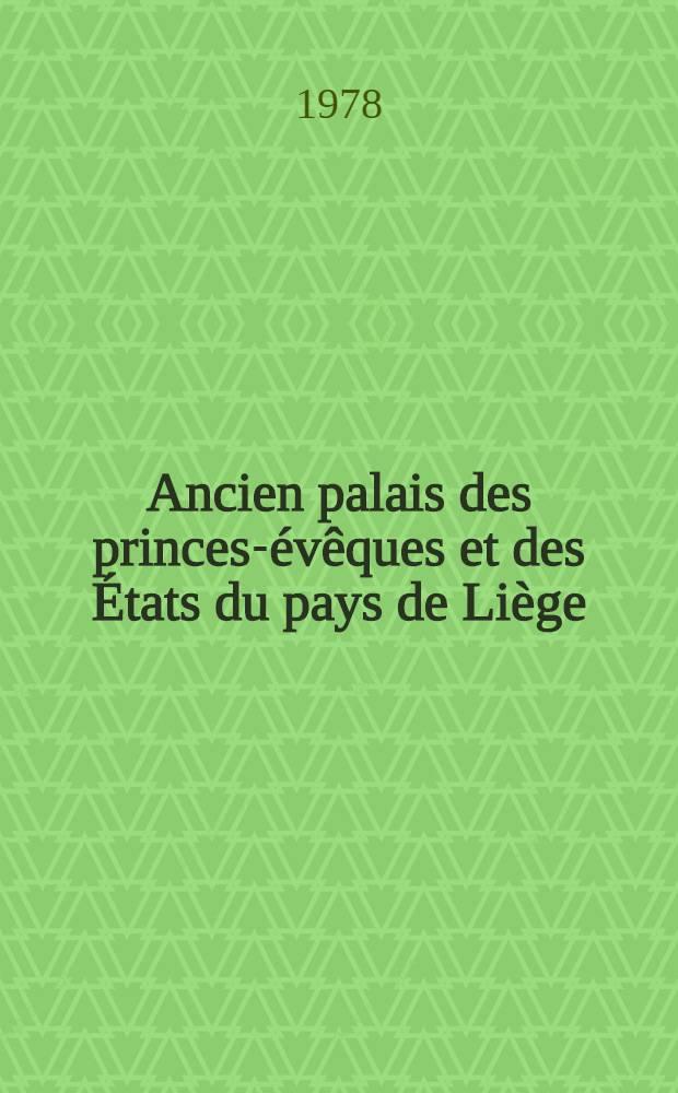 Ancien palais des princes-évêques et des États du pays de Liège : Travaux de restauration