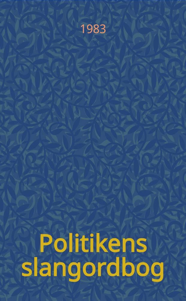 Politikens slangordbog : Mere end 10000 nudan. slangudtryk
