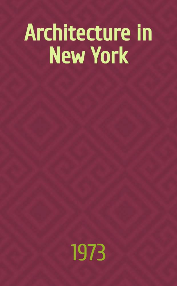 Architecture in New York : A photographic history : An Album