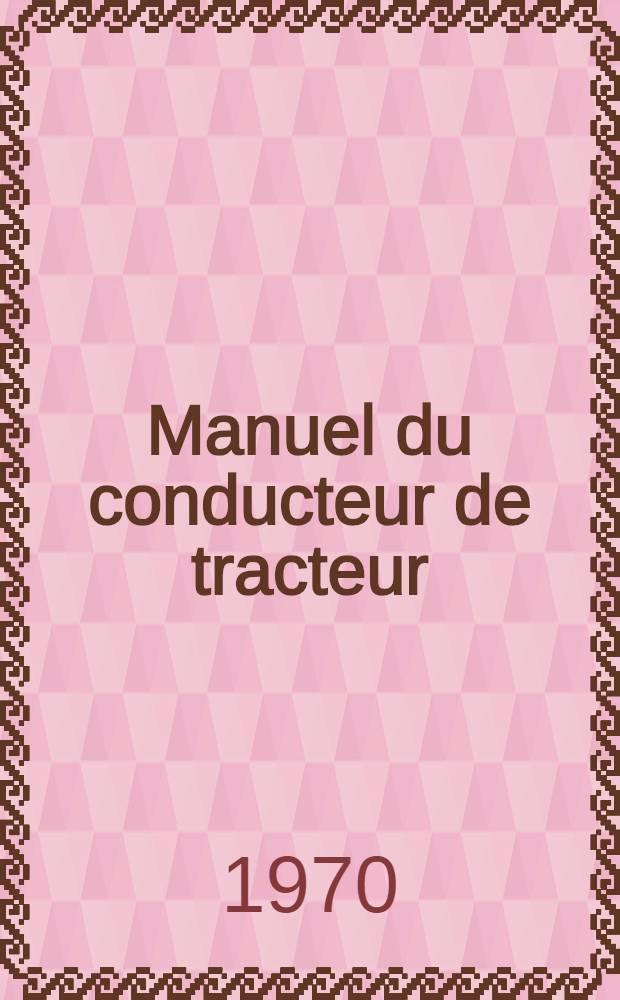 Manuel du conducteur de tracteur