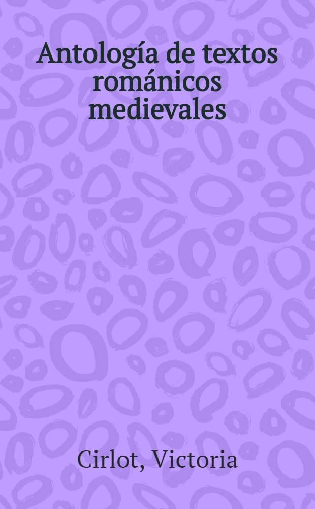Antología de textos románicos medievales (siglos XII-XIII)