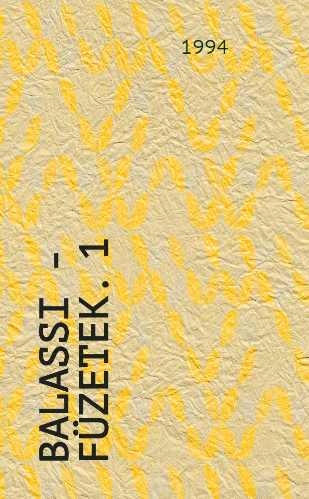Balassi - füzetek. 1 : Balassi - bibliográfia