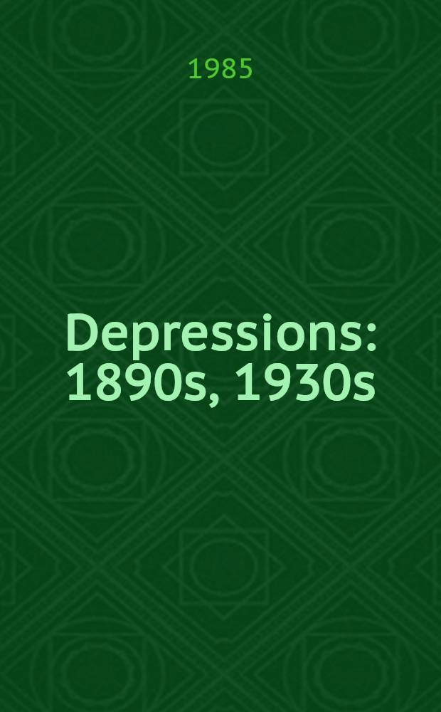 Depressions: 1890s, 1930s : A social history