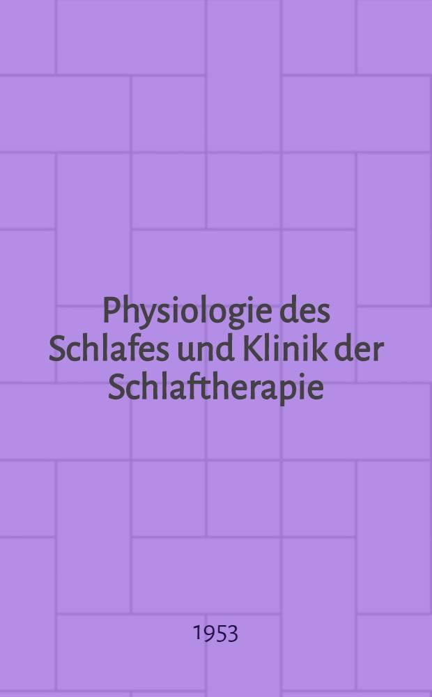 Physiologie des Schlafes und Klinik der Schlaftherapie