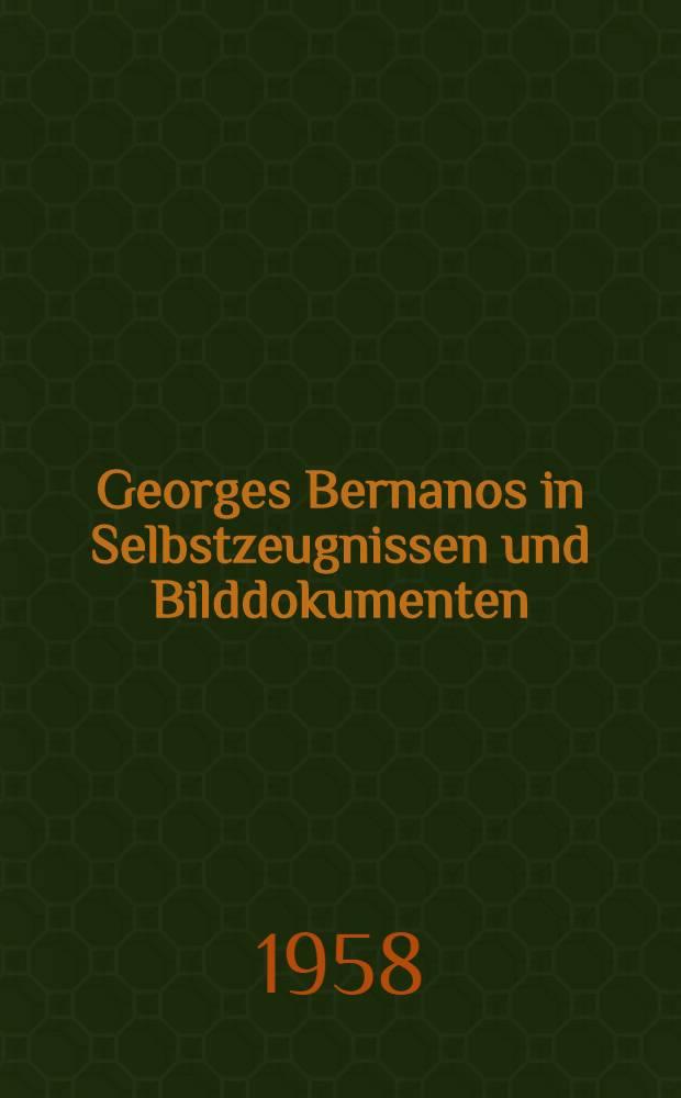 Georges Bernanos in Selbstzeugnissen und Bilddokumenten