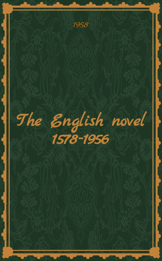 The English novel 1578-1956 : A checklist of twentieth-century criticisms