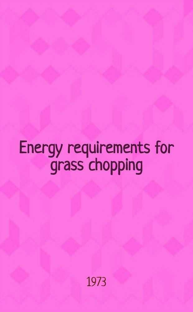 Energy requirements for grass chopping