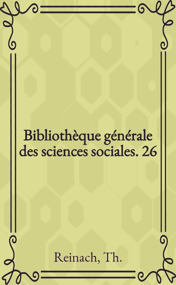 Bibliothèque générale des sciences sociales. [26] : Religions et sociétés