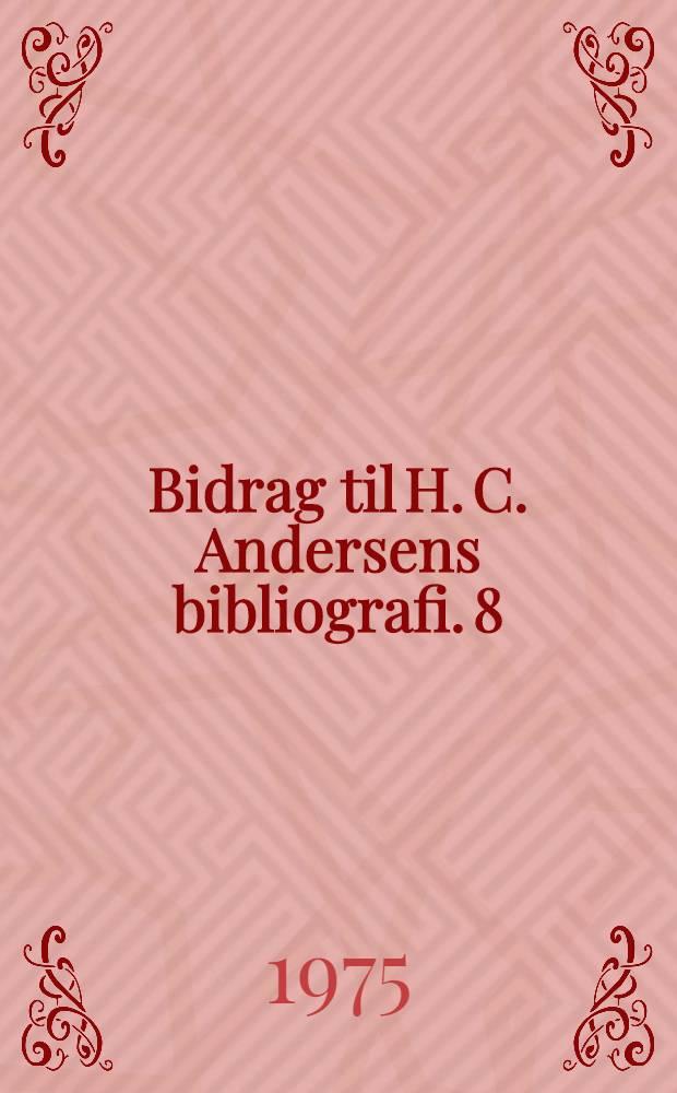 Bidrag til H. C. Andersens bibliografi. 8 : Værker af H. C. Andersen oversat til spansk og katalansk
