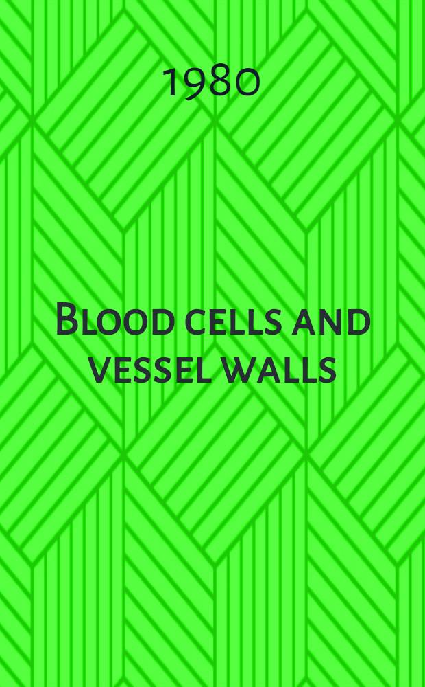Blood cells and vessel walls : Functional interactions : In honour of Dr. J. L. Gowans FRC