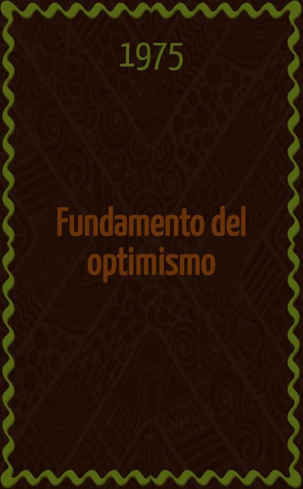 Fundamento del optimismo