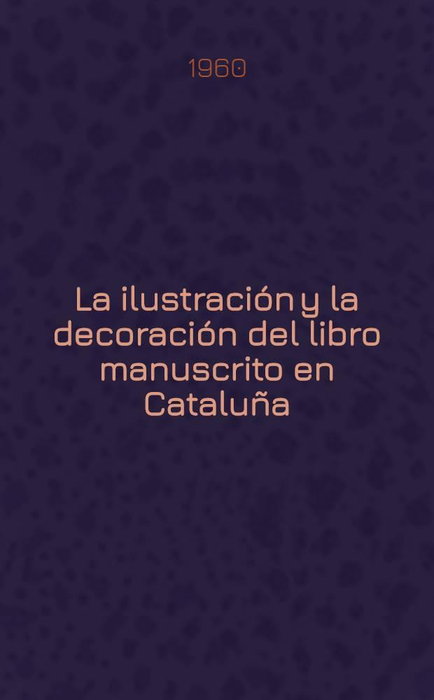 La ilustración y la decoración del libro manuscrito en Cataluña : Contribución al estudio de la historia de la miniatura catalana. P. 1 : Período románico