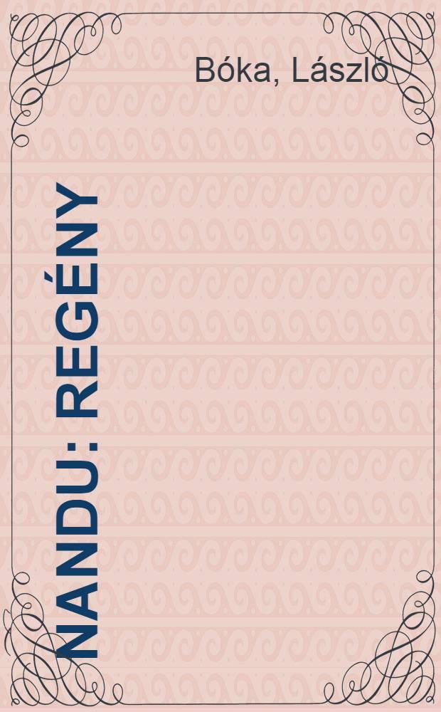 Nandu : Regény