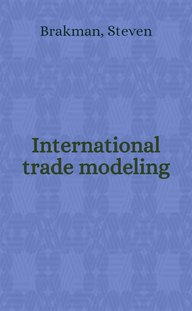 International trade modeling : Decomposition analyses : Proefschr