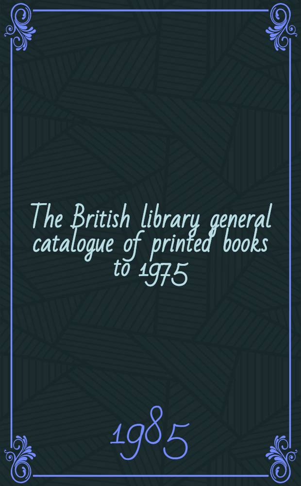 The British library general catalogue of printed books to 1975 : Recto - Reilh