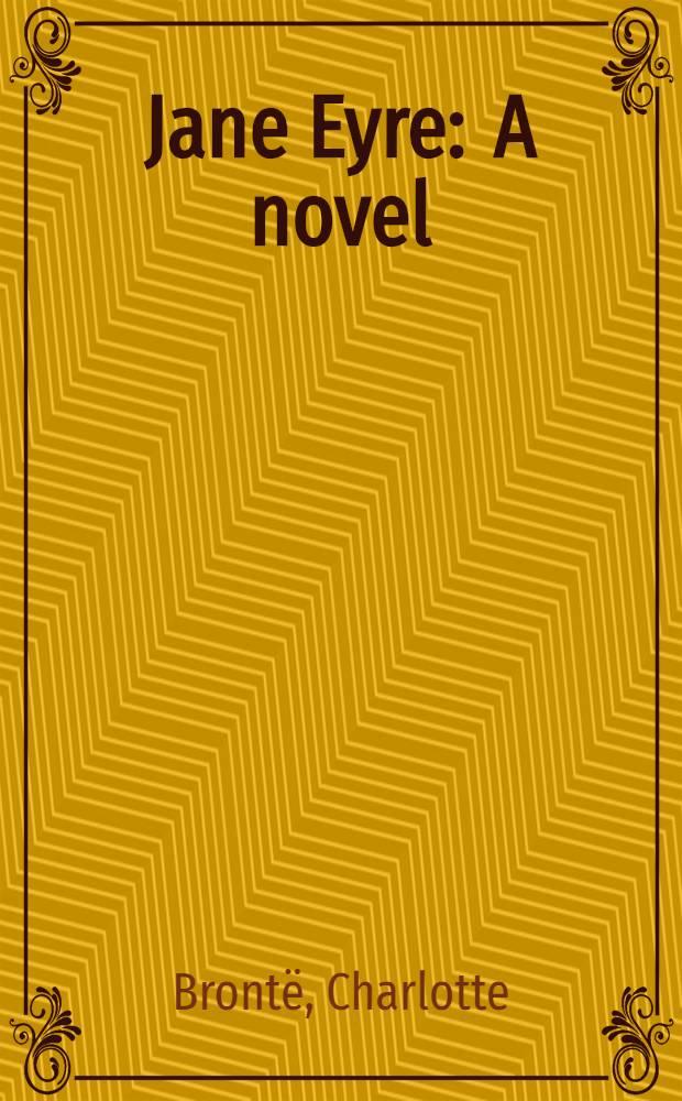 Jane Eyre : A novel