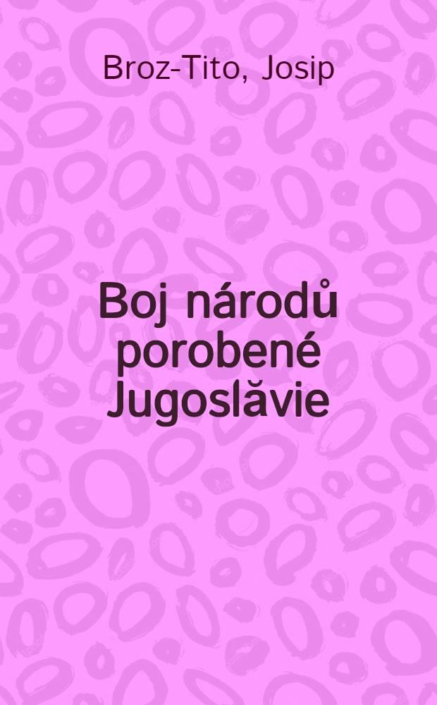 Boj národů porobené Jugoslăvie