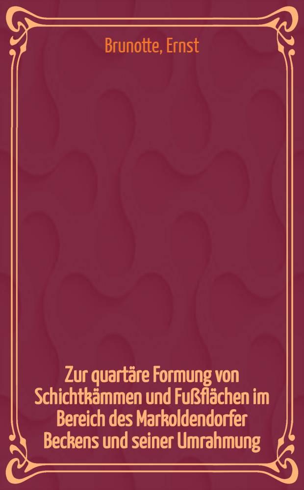 Zur quartäre Formung von Schichtkämmen und Fußflächen im Bereich des Markoldendorfer Beckens und seiner Umrahmung (Leine - Weser - Bergland)