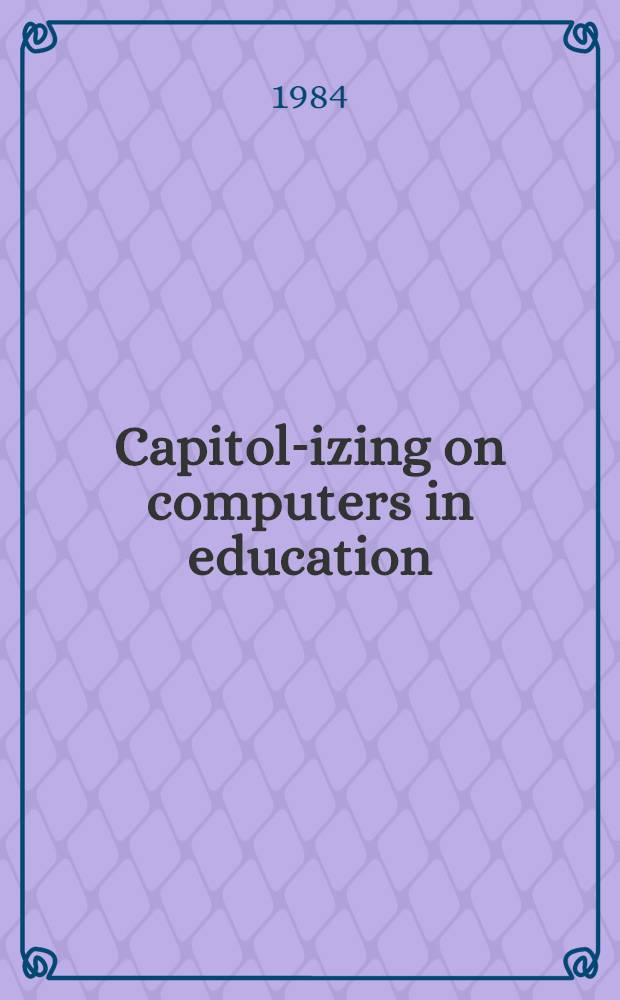 Capitol-izing on computers in education