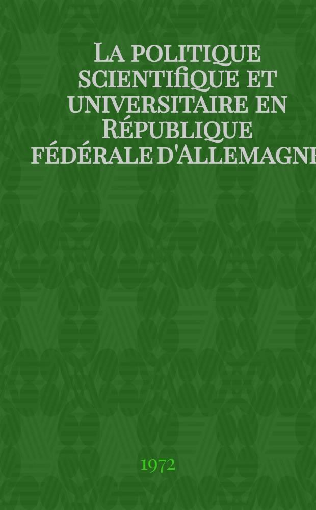 La politique scientifique et universitaire en République fédérale d'Allemagne : (Du fédéralisme à la coopération interuniversitaire)