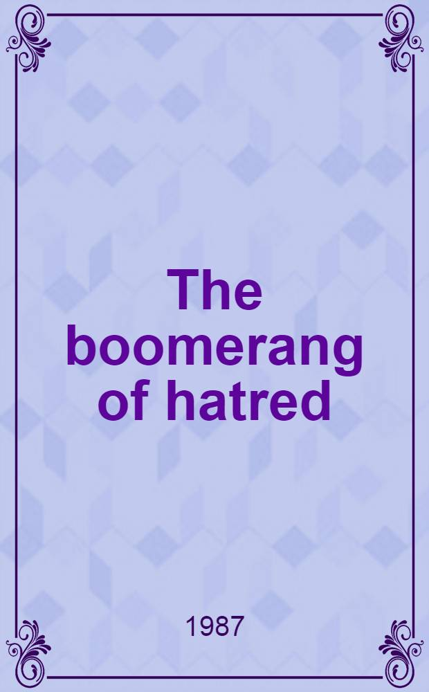 The boomerang of hatred : On racism in the USA