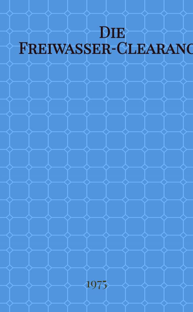 Die Freiwasser-Clearance (Ch₂o) im Säuglings- und Kindesalter : Inaug.-Diss. ... der ... Med. Fak. der ... Univ. zu Bonn