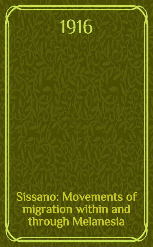 Sissano : Movements of migration within and through Melanesia