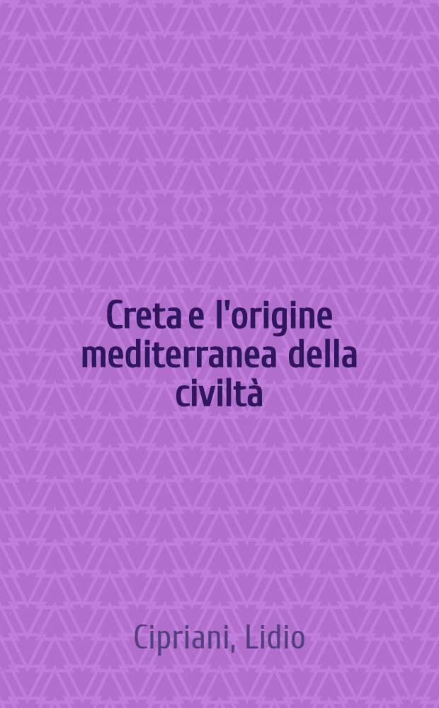 Creta e l'origine mediterranea della civiltà