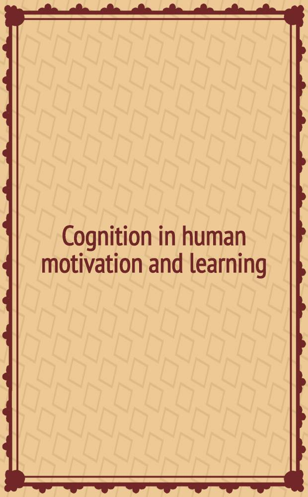 Cognition in human motivation and learning : Festschrift for J. (R.) Nuttin