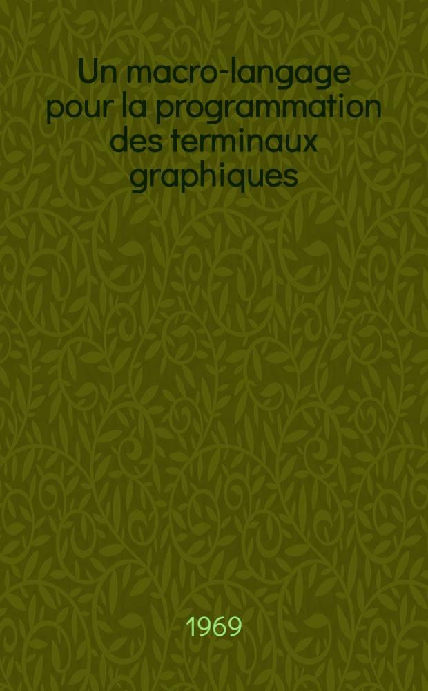 Un macro-langage pour la programmation des terminaux graphiques : Thèse présentée à la Faculté des sciences de l'Univ. de Grenoble ..