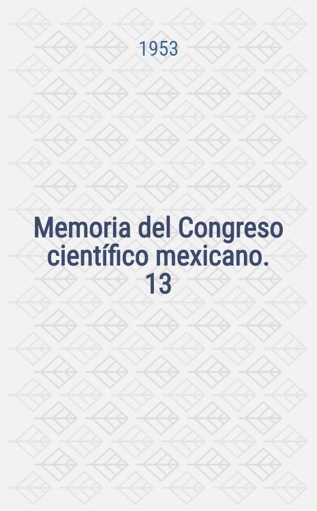 Memoria del Congreso científico mexicano. 13 : Ciencias sociales