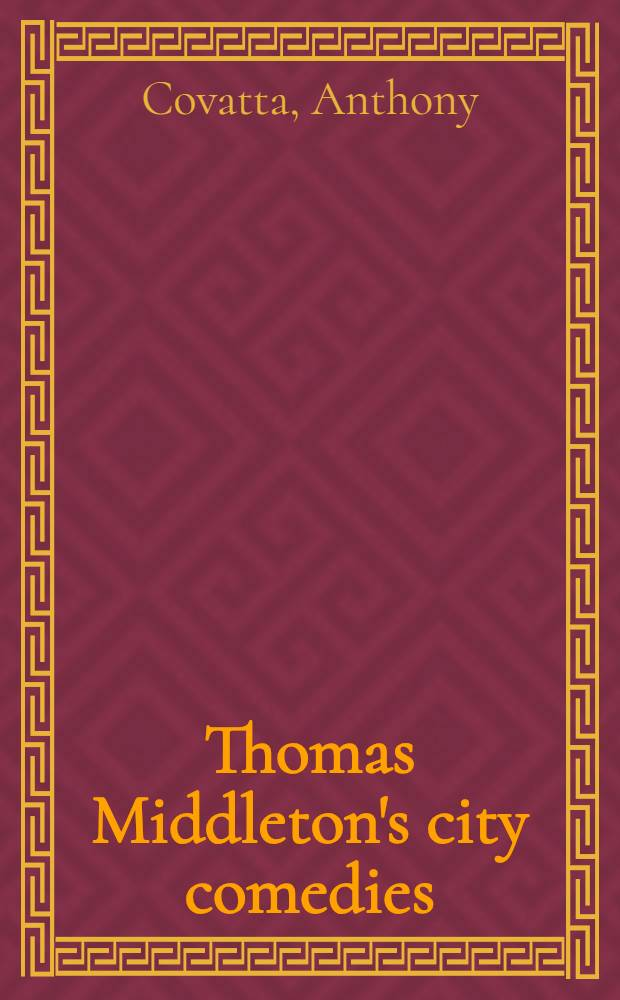 Thomas Middleton's city comedies