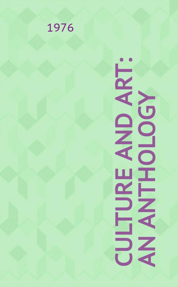 Culture and art : An anthology