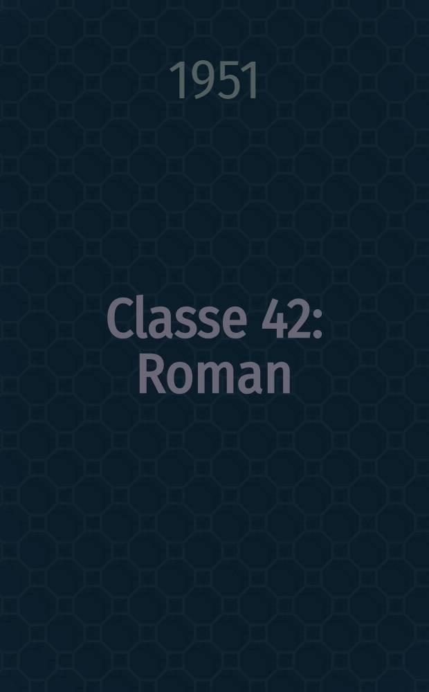 Classe 42 : Roman