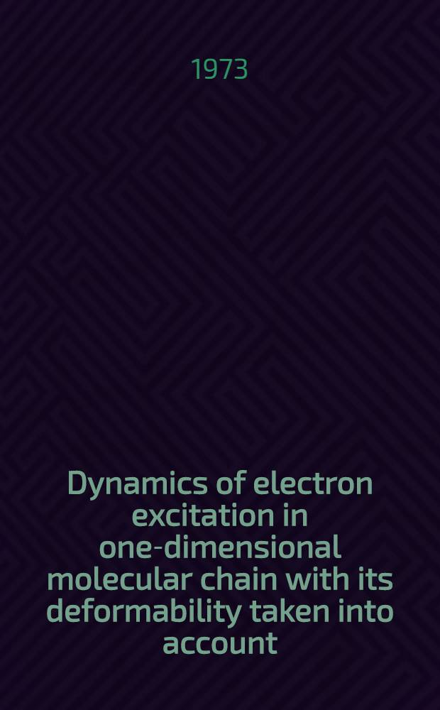 Dynamics of electron excitation in one-dimensional molecular chain with its deformability taken into account