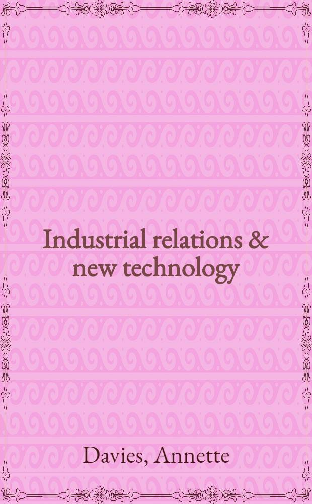 Industrial relations & new technology