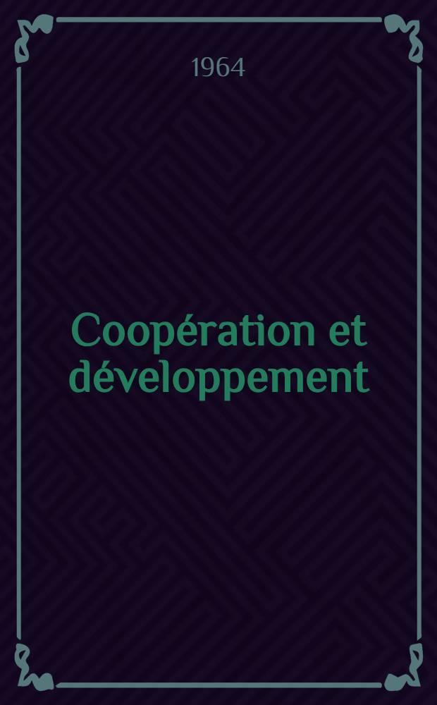 Coopération et développement : Mouvements coopératifs et stratégie du développement